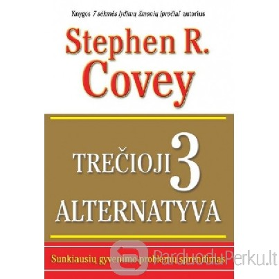 Stephen R. Covey, Breck England Trečioji alternatyva